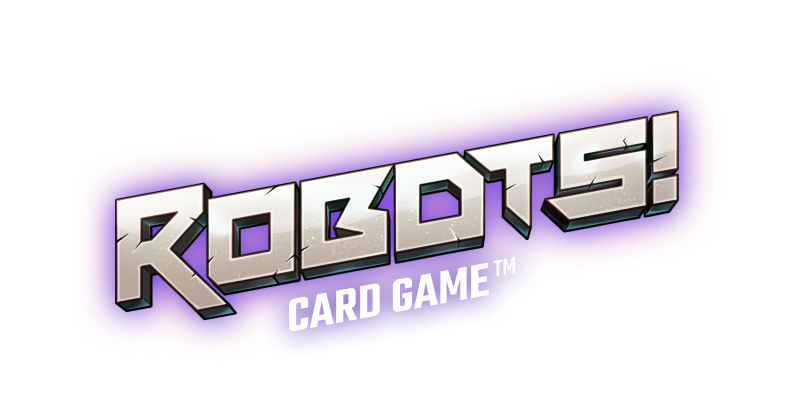 ROBOTS! Card Game